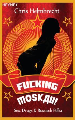 Fucking Moskau!