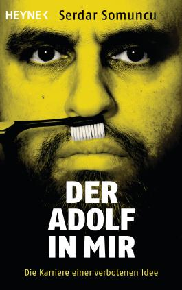 Der Adolf in mir