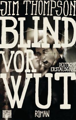 Blind vor Wut