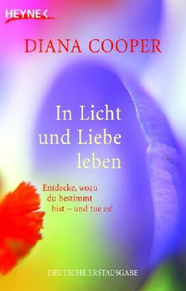 In Licht und Liebe leben