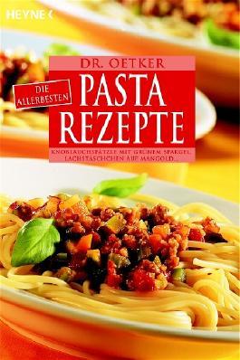 Die allerbesten Pasta-Rezepte
