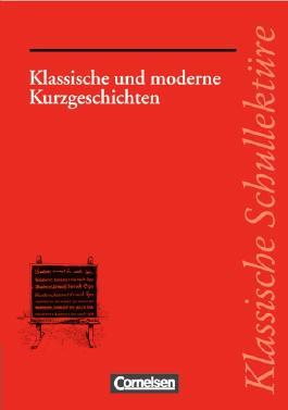 Klassische Schullektüre / Klassische und moderne Kurzgeschichten