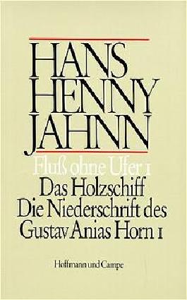 Werke in Einzelbänden. Hamburger Ausgabe / Fluss ohne Ufer I