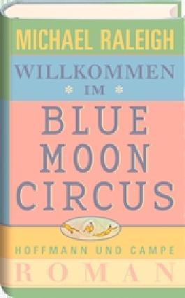 Willkommen im Blue Moon Circus
