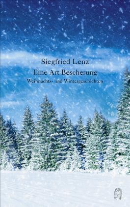Eine Art Bescherung - Weihnachts- und Wintergeschichten