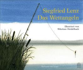 Das Wettangeln - Illustriert von Nikolaus Heidelbach