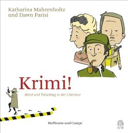 Krimi! Mord und Totschlag in der Literatur