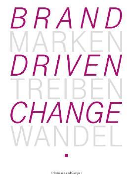 Marken Treiben Wandel - Brand driven change