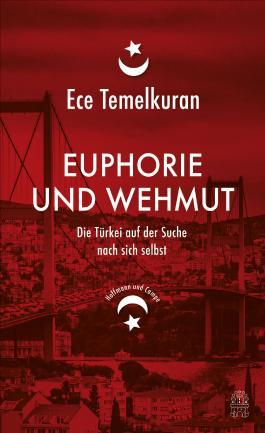 Euphorie und Wehmut - Die Türkei auf der Suche nach sich selbst