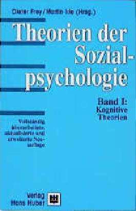 Theorien der Sozialpsychologie / Kognitive Theorien