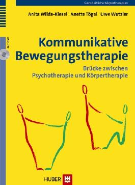 Kommunikative Bewegungstherapie, m. DVD