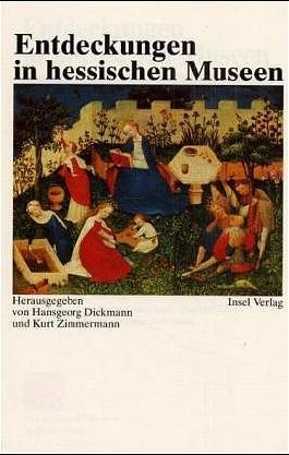 Entdeckungen in hessischen Museen