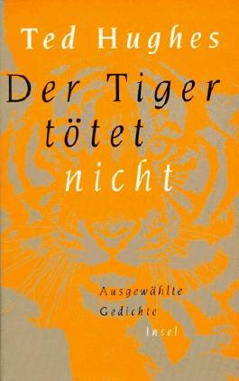 Der Tiger tötet nicht