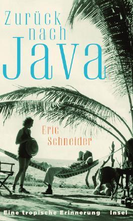 Zurück nach Java - Eine tropische Erinnerung
