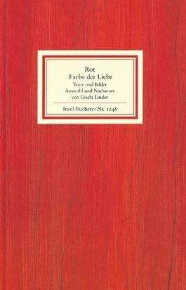Rot – die Farbe der Liebe