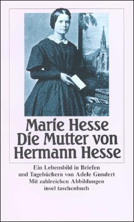 Marie Hesse – Die Mutter von Hermann Hesse