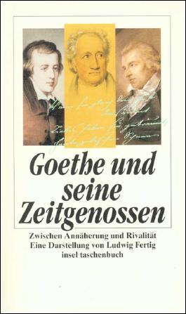 Goethe und seine Zeitgenossen