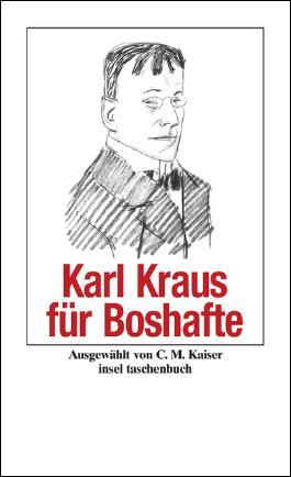 Karl Kraus für Boshafte