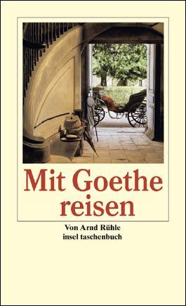Mit Goethe reisen