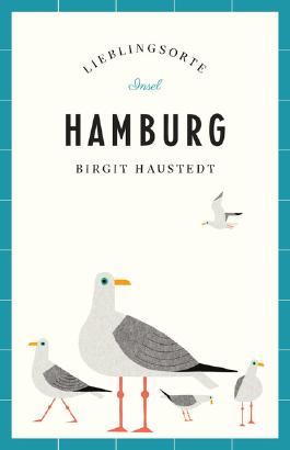Hamburg – Lieblingsorte