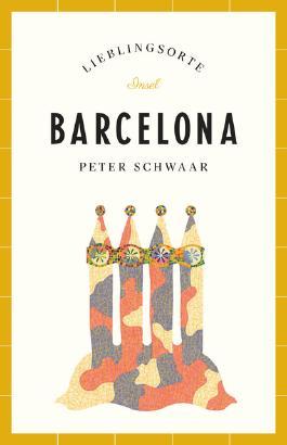 Barcelona – Lieblingsorte