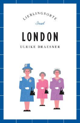 London – Lieblingsorte