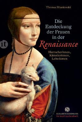 Die Entdeckung der Frauen in der Renaissance