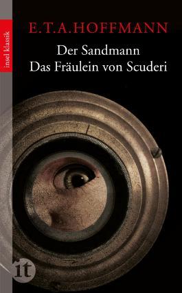 Der Sandmann / Das Fräulein von Scuderi (insel taschenbuch)