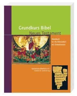 Grundkurs Bibel - Neues Testament