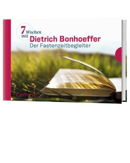 Sieben Wochen mit Dietrich Bonhoeffer