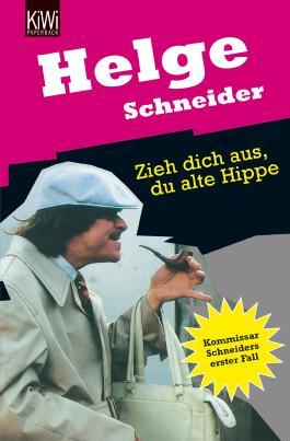 Zieh dich aus, du alte Hippe
