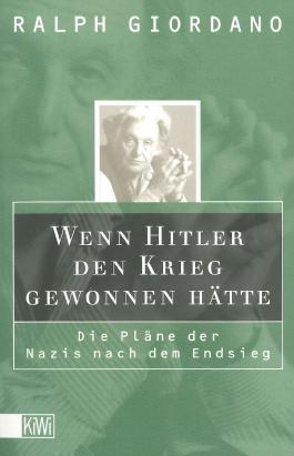 Wenn Hitler den Krieg gewonnen hätte