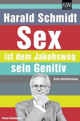 Sex ist dem Jakobsweg sein Genitiv