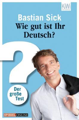 Wie gut ist Ihr Deutsch?: Der große Test (KiWi)
