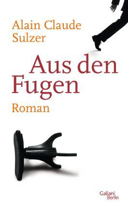 Aus den Fugen: Roman