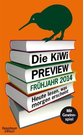 Die KiWi-Preview Frühjahr 2014: Heute lesen, was morgen erscheint