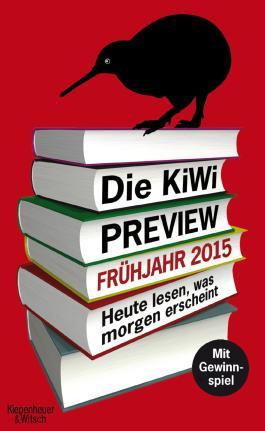 Die KiWi-Preview Frühjahr 2015: Heute lesen, was morgen erscheint