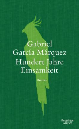 Hundert Jahre Einsamkeit (Neuübersetzung): Roman (German Edition)