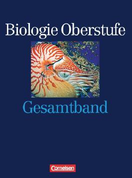 Biologie Oberstufe. Westliche Bundesländer / Gesamtband - Schülerbuch