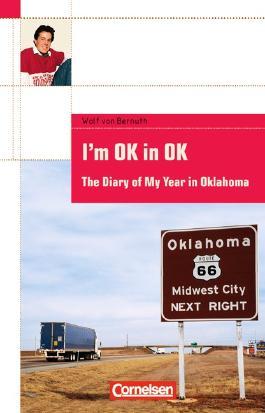 Cornelsen English Library. Für den Englischunterricht in der Sekundarstufe I. Fiction / 8. Schuljahr, Stufe 2 - I'm OK in OK