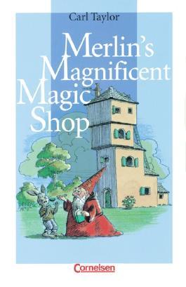 Cornelsen English Library. Für den Englischunterricht in der Sekundarstufe I. Fiction / 5. Schuljahr, Stufe 2 - Merlin's Magnificent Magic Shop
