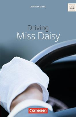 Cornelsen Senior English Library - Fiction / Ab 11. Schuljahr - Driving Miss Daisy