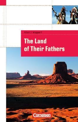 Cornelsen English Library. Für den Englischunterricht in der Sekundarstufe I. Fiction / 8. Schuljahr, Stufe 2 - The Land of Their Fathers
