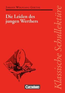 Klassische Schullektüre / Die Leiden des jungen Werthers