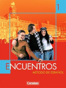 Encuentros - 3. Fremdsprache / Band 1 - Schülerbuch