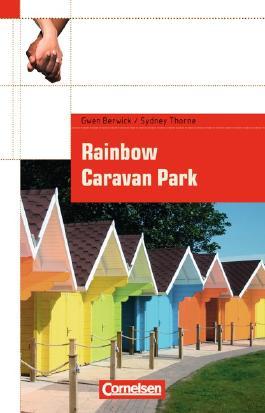 Cornelsen English Library. Für den Englischunterricht in der Sekundarstufe I. Fiction / 9. Schuljahr, Stufe 1 - Rainbow Caravan Park