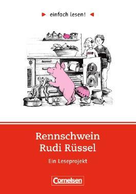 einfach lesen!. Leseprojekte / Niveau 1 - Rennschwein Rudi Rüssel