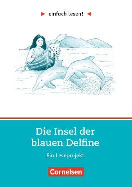 einfach lesen!. Leseprojekte / Niveau 2 - Die Insel der blauen Delfine