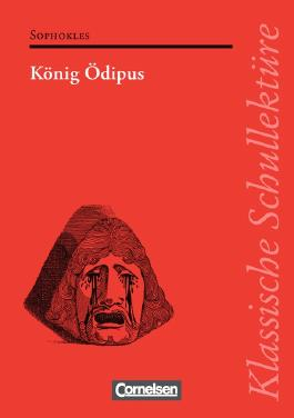 Klassische Schullektüre / König Ödipus