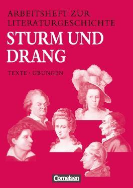 Arbeitshefte zur Literaturgeschichte. Texte - Übungen / Sturm und Drang